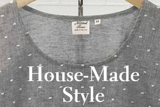 House Made Style